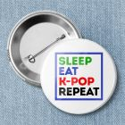 Значок «SLEEP EAT K-POP REPEAT» B560446